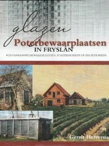 """Het boek """"Glazen Poterbewaarplaatsen in Fryslan"""""""